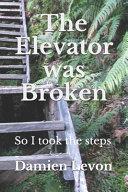 The Elevator was Broken PDF