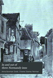 In and Out of Three Normandy Inns: Volume 1892