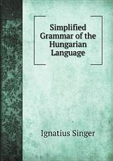 Simplified Grammar of the Hungarian Language PDF