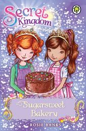Sugarsweet Bakery: Book 8