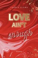 Love Ain t Enough   Band 3 PDF
