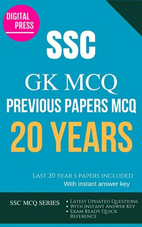 SSC GK GENERAL AWARENESS SSC MULTIPLE CHOICE QUESTIONS YEARWISE PDF