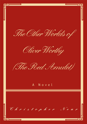 The Other Worlds of Oliver Worthy