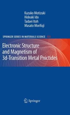 Electronic Structure and Magnetism of 3d Transition Metal Pnictides PDF