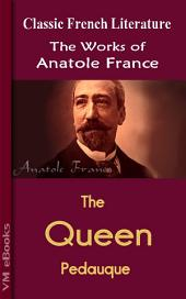 The Queen Pedauque: Works by France