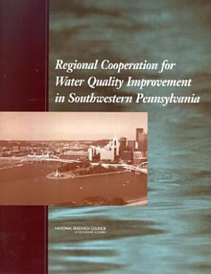 Regional Cooperation for Water Quality Improvement in Southwestern Pennsylvania