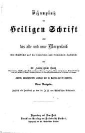Schauplatz der Heiligen Schrift oder das alte und neue Morgenland mit Rücksicht auf die biblischen und kirchlichen Zustände: zugleich als Handbuch zu dem Dr. J. F. v. Allioli'schen Bibelwerke