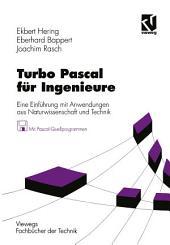Turbo Pascal für Ingenieure: Eine Einführung mit Anwendungen aus Naturwissenschaft und Technik, Ausgabe 3