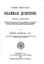 Three Thousand Grammar Questions: With Answers ...