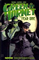 Green Hornet Year One Vol 1 The Sting Of The Scorpion Book PDF