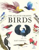Atlas of Amazing Birds