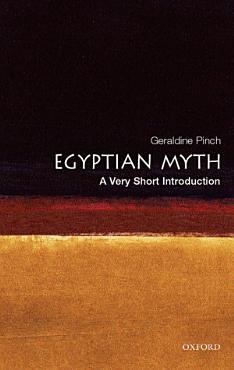 Egyptian Myth  A Very Short Introduction PDF