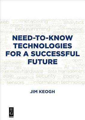 Need To Know Technologies for a Successful Future PDF