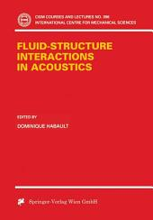 Fluid-Structure Interactions in Acoustics