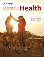 An Invitation to Health: Taking Charge of Your Health, Brief Edition