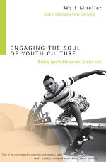 Engaging the Soul of Youth Culture
