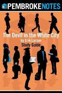 The Devil in the White City Study Guide Book