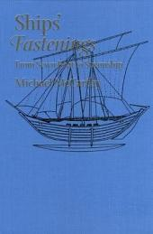 Ships' Fastenings: From Sewn Boat to Steamship