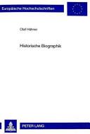 Historische Biographik PDF