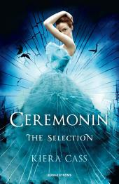 The Selection 1 - Ceremonin