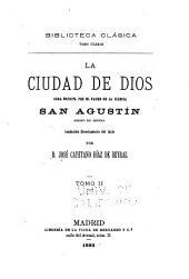 La ciudad de dios, obra escrita por el padre de la iglesia: Volumen 2