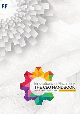 The CEO Handbook: Innovations in Machinery