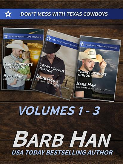 Don t Mess With Texas Cowboys Volumes 1   3 PDF