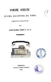 Poesie scelte di fra Jacopone da Todi corrette e illustrate da Bartolomeo Sorio
