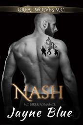Nash: MC Biker Romance