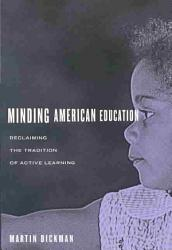 Minding American Education Book PDF
