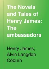 The Novels and Tales of Henry James: The ambassadors