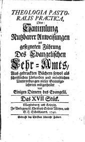 Theologia pastoralis practica, oder Sammlung nutzbarer Anweisungen, ...: 17 bis 24 Stück