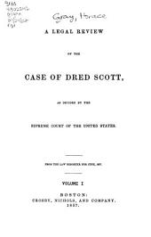 A Legal Review of the Case of Dred Scott: As Decided by the Supreme Court of the United States
