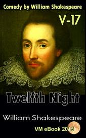 Twelfth Night: Comedy by William Shakespeare