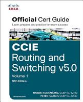 CCIE Routing and Switching v5 0 Official Cert Guide  Volume 1  Fifth Edition PDF