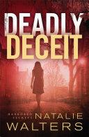 Deadly Deceit (Harbored Secrets Book #2)
