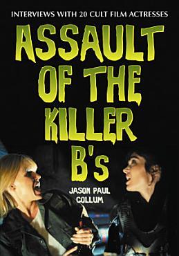 Assault of the Killer B s PDF