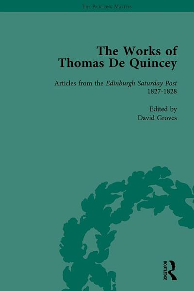 The Works of Thomas De Quincey, Part I Vol 5