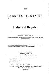 The Bankers Magazine: Volume 12