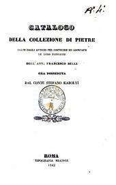 Catalogo della collezione di pietre usate dagli antichi per costruire ed adornare le loro fabbriche dell'avv