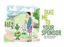 Take Me to Your Sponsor