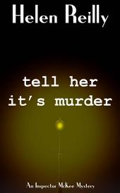Tell Her It's Murder