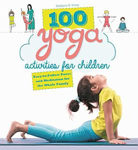 100 Yoga Activities for Children Book