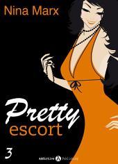 Pretty escort – 3 (Versione Italiana)