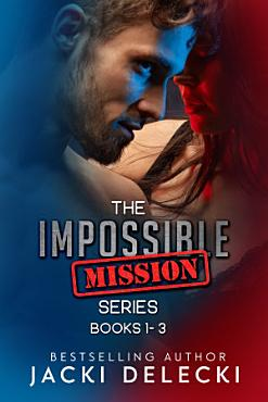 The Impossible Mission Series Books 1 3 PDF