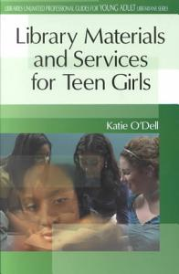Library Materials and Services for Teen Girls PDF