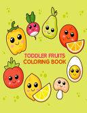 Toddler Fruits Coloring Book