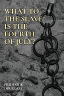 Download What to the Slave Is the Fourth of July  Book