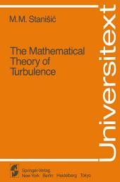 The Mathematical Theory of Turbulence