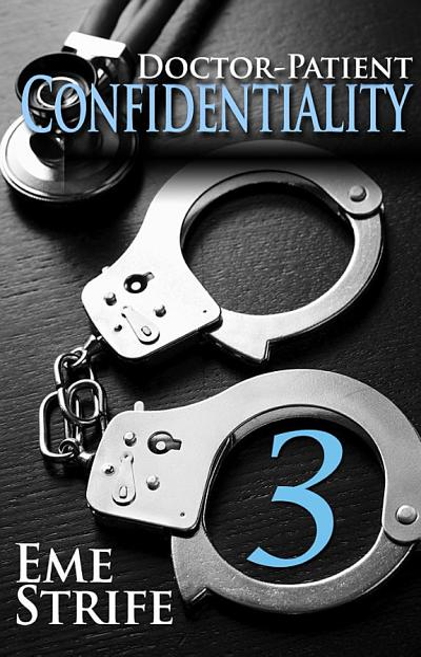 Doctor Patient Confidentiality  Volume Three  Confidential  1